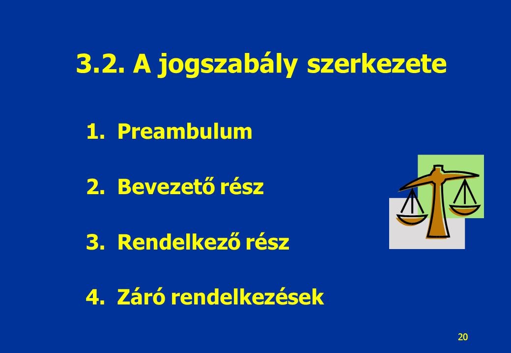 21 A rendelkező résszel szembeni elvárások: A magatartási és technikai normák markáns elválasztása Többször hivatkozott jogszabály rövidítésének jelölése az első használat során Kivételek pontos körének és tartalmának egyértelmű meghatározása Többször használt fogalom rövidítése (első alkalommal megállapítani) Jogkövetkezményekkel járó parancsok, tilalmak egyértelmű meg- határozása Szabálysértési tényállás pontos jogszabályi meghivatkozással, vagy tételes szabálysértési rendelkezés meghatározásával Mellékletek lehetőség szerinti kerülése (magatartás-szabályt soha nem tartalmazhat!) Jogszabályi rendelkezés lábjegyzetben nem lehet.