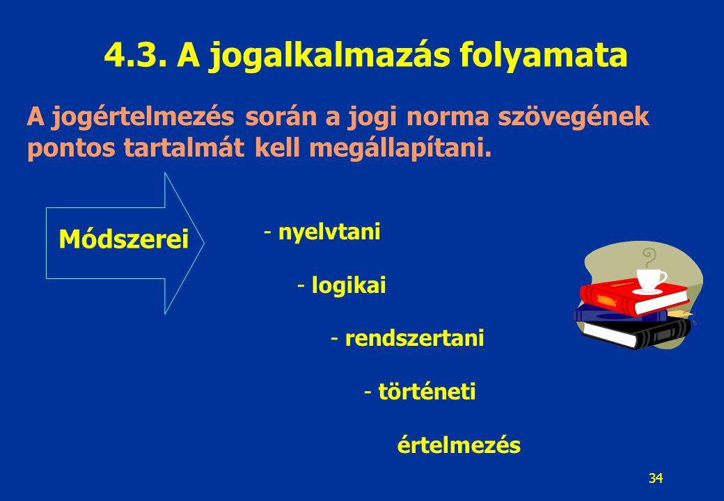 35 5.1.Eljárási alapelvek 5.1.1.