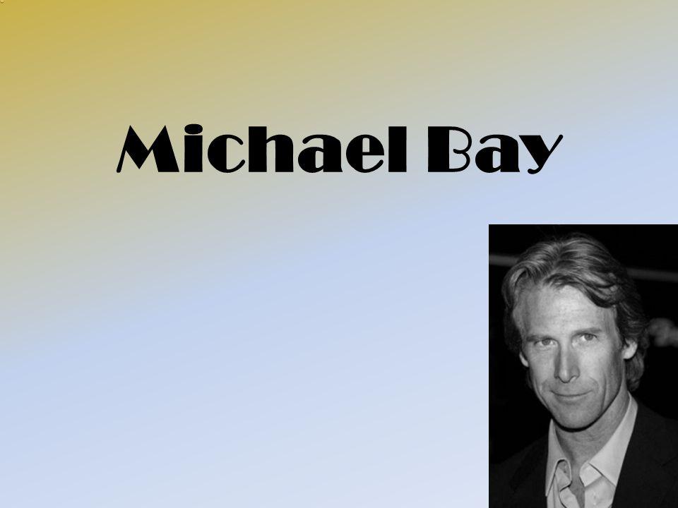 Magánélete Michael Bay 1965.február 17-én született Los Angeles-ben.