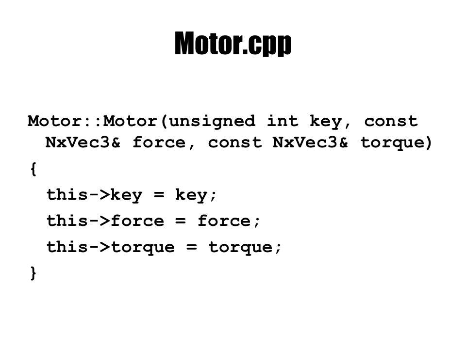MotorController.cpp #include MotorController.h #include PhysicsEntity.h #include PhysicsModel.h #include Motor.h #include ControlStatus.h MotorController::MotorController(void){} MotorController::~MotorController(void) { std::vector ::iterator i = motors.begin(); while(i != motors.end()) { delete *i; i++; } void MotorController::addMotor(Motor* motor) {motors.push_back(motor); }