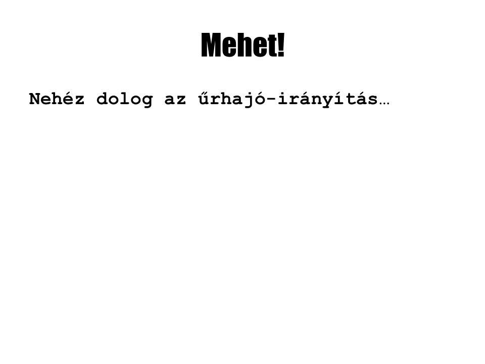Legyen légellenállás Sebességfüggő csillapítás <PhysicsModel name= ship drag= 1 angularDrag= 5 />