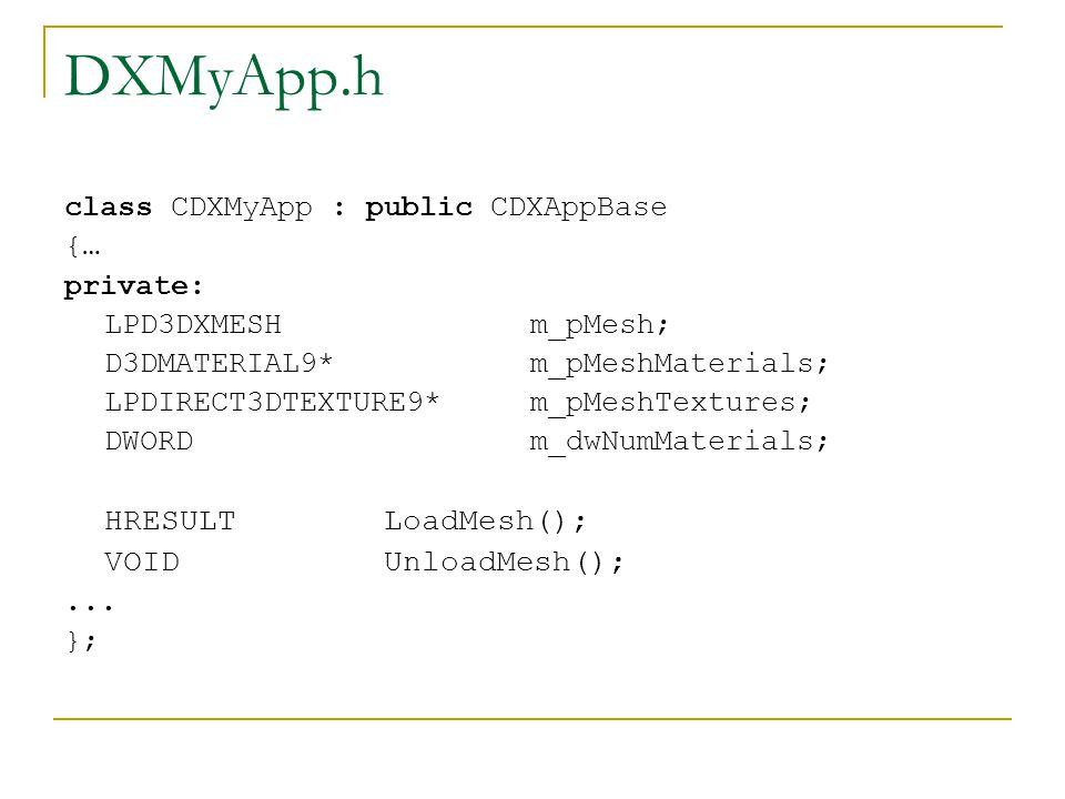 CDXMyApp::CDXMyApp() {...