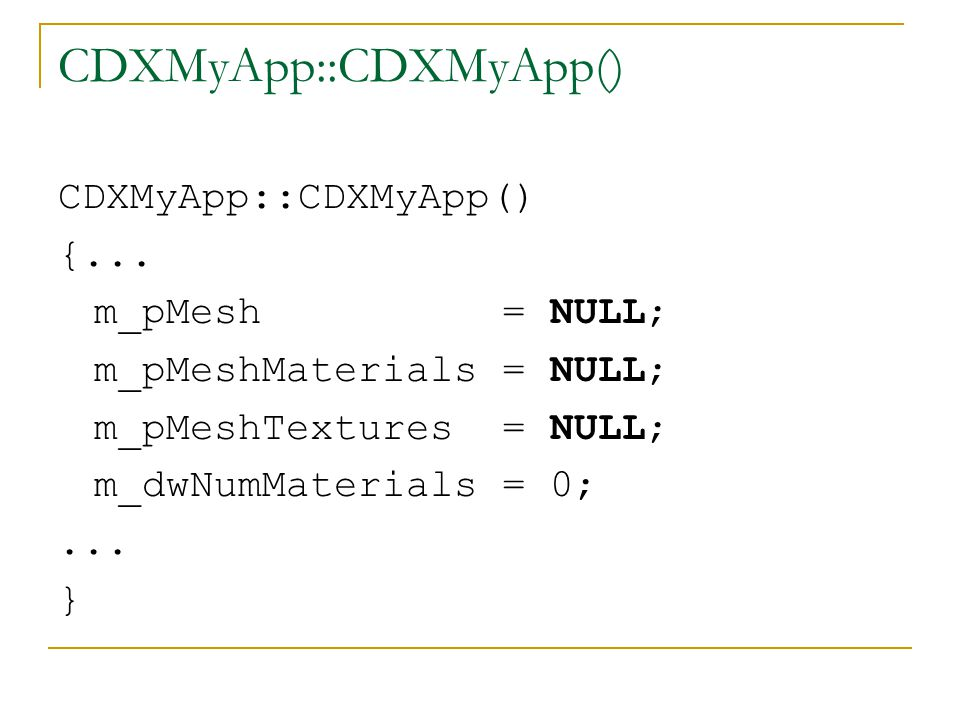 CDXMyApp::LoadMesh() HRESULT CDXMyApp::LoadMesh() { LPD3DXBUFFER pD3DXMtrlBuffer; D3DXLoadMeshFromX( TEXT( modell.x ), D3DXMESH_DEFAULT, m_pD3DDevice, NULL, &pD3DXMtrlBuffer, NULL, &m_dwNumMaterials, &m_pMesh )...