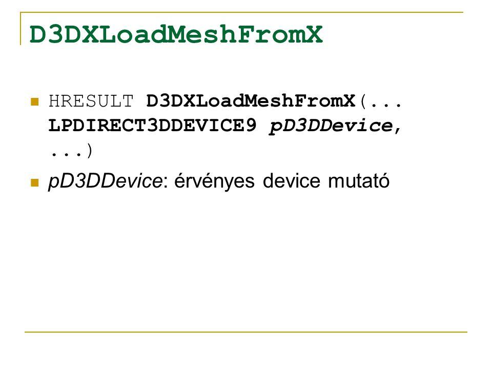 D3DXLoadMeshFromX HRESULT D3DXLoadMeshFromX(...