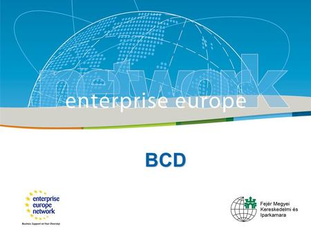 Title Sub-title European Commission Enterprise and Industry BCD.