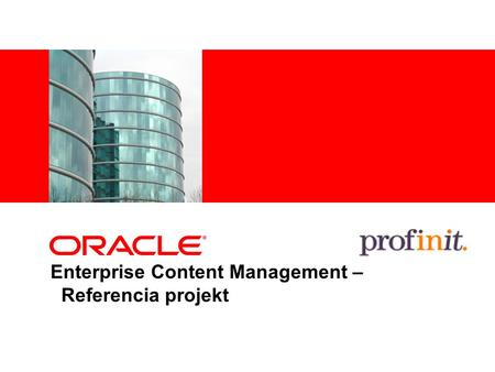 Enterprise Content Management – Referencia projekt.