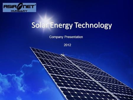 Company Presentation 2012 Solar Energy Technology.
