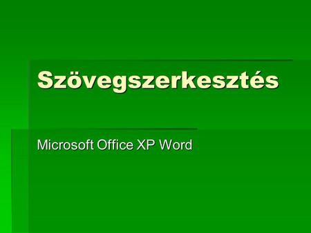 Microsoft Office XP Word