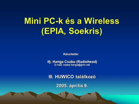 Mini PC-k és a Wireless (EPIA, Soekris)