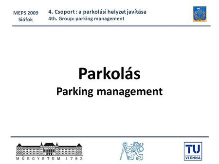 Parkolás Parking management