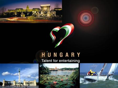 12.10.2007 1. 2 Hungary In the heart of Europe for over 1100 years Member of the European Union since May 2004 Citizenship: 10 million Economic Importance.