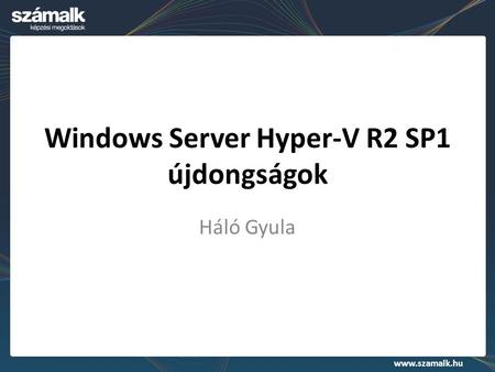 Windows Server Hyper-V R2 SP1 újdongságok
