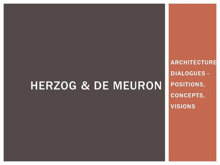 Architecture Dialogues - Positions, Concepts, Visions