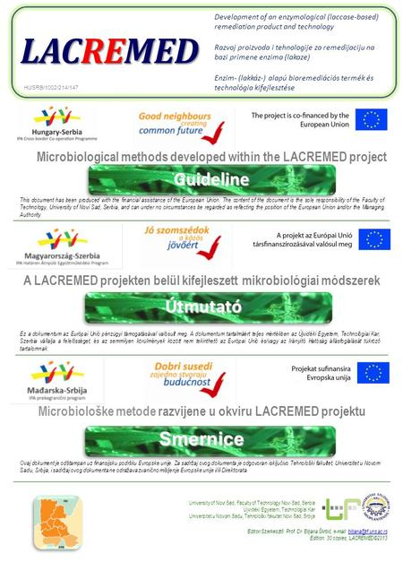 Microbiological methods developed within the LACREMED projectGuideline Microbiološke metode razvijene u okviru LACREMED projektuSmernice A LACREMED projekten.