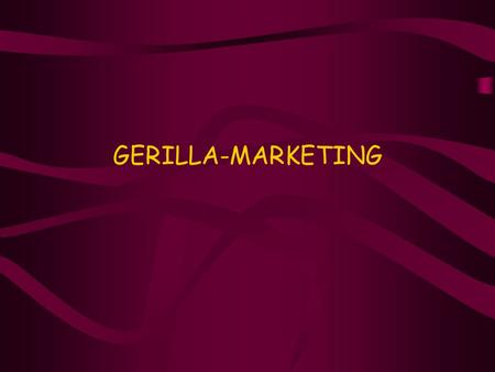 GERILLA-MARKETING.