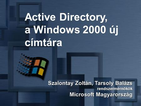 Active Directory, a Windows 2000 új címtára