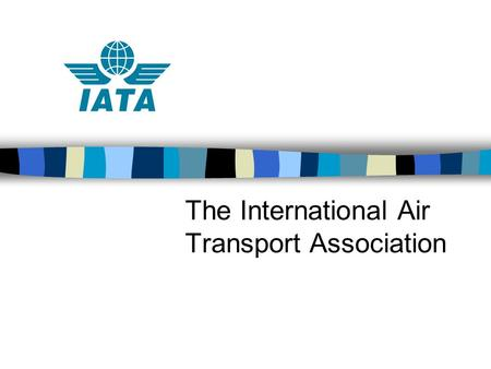 The International Air Transport Association