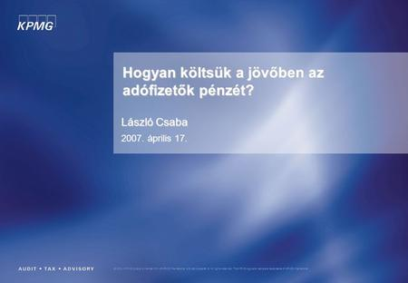 © 2004 KPMG Cyprus is member firm of KPMG International, a Swiss cooperative. All rights reserved. The KPMG logo and name are trademarks of KPMG International.