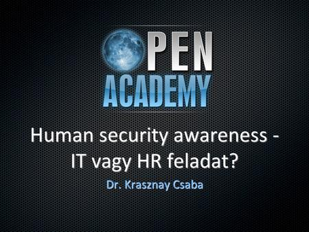 Human security awareness - IT vagy HR feladat?