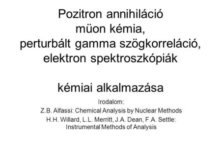 Z.B. Alfassi: Chemical Analysis by Nuclear Methods