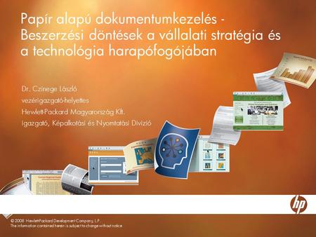 © 2007 Hewlett-Packard Development Company, L.P. The information contained herein is subject to change without notice Papír alapú dokumentumkezelés - Beszerzési.
