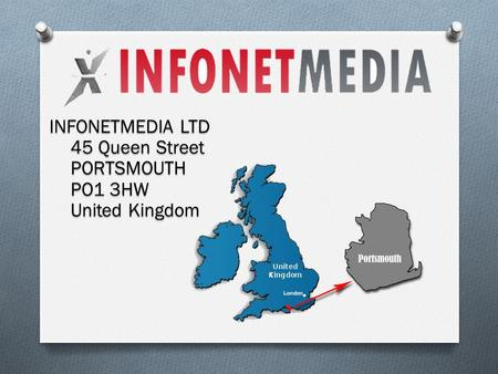 INFONETMEDIA LTD 45 Queen Street PORTSMOUTH PO1 3HW United Kingdom.