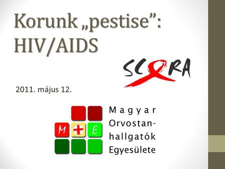"Korunk ""pestise"": HIV/AIDS"