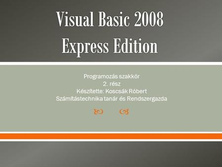 Visual Basic 2008 Express Edition