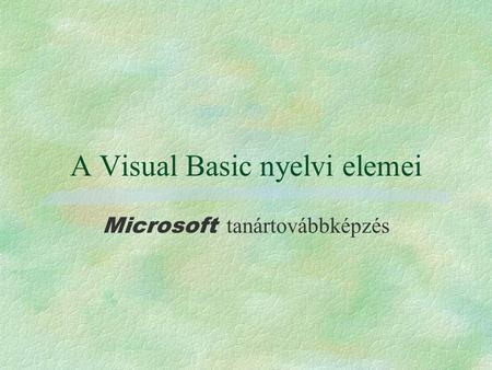 A Visual Basic nyelvi elemei