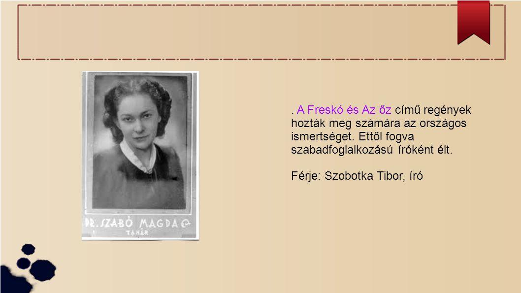 . A Freskó és Az őz című regények hozták meg számára az országos ismertséget. Ettől fogva szabadfoglalkozású íróként élt.