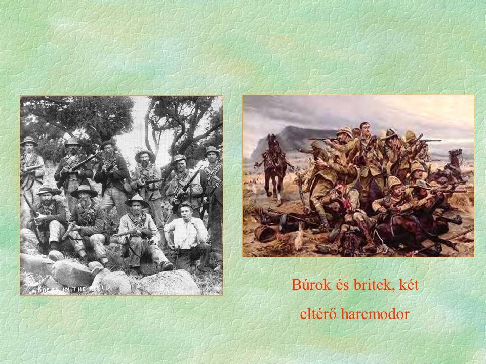Búrok és britek, két eltérő harcmodor