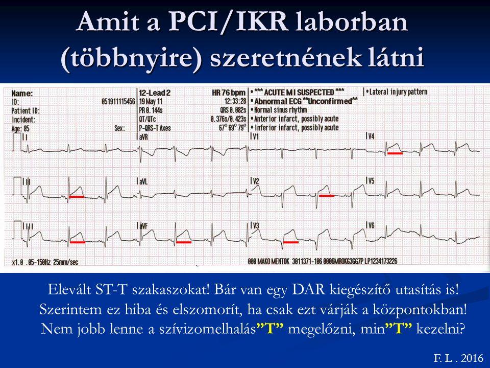 Amit a PCI/IKR laborban (többnyire) szeretnének látni