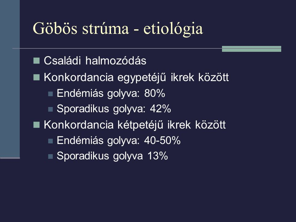 Göbös strúma - etiológia