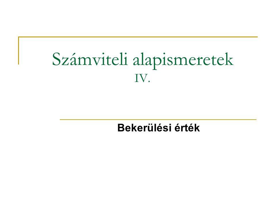 Számviteli alapismeretek IV.