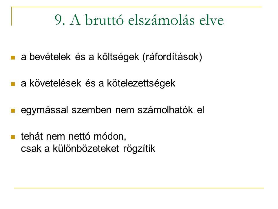 9. A bruttó elszámolás elve