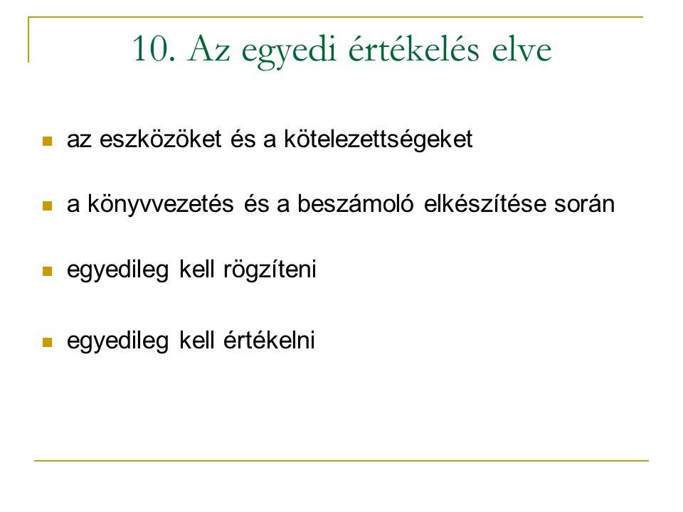 10. Az egyedi értékelés elve