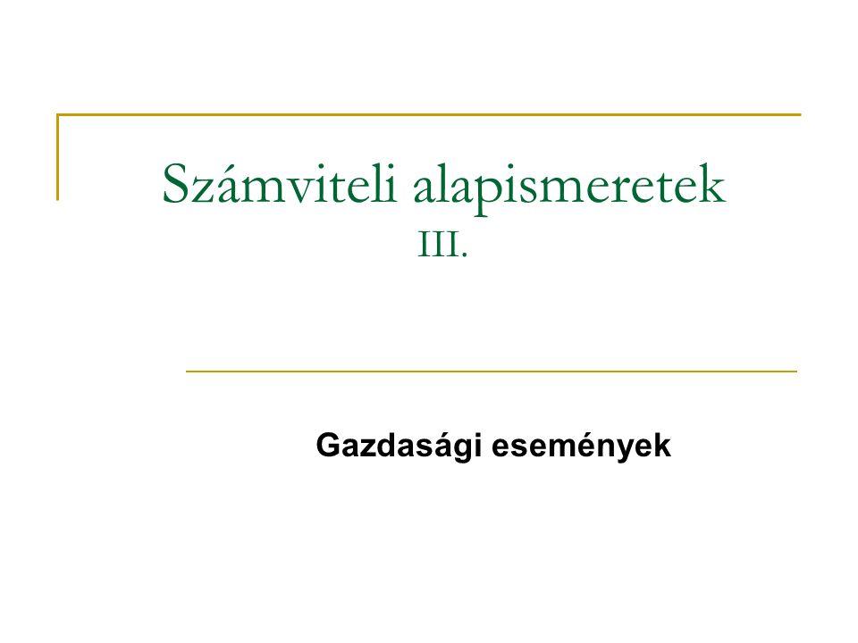 Számviteli alapismeretek III.