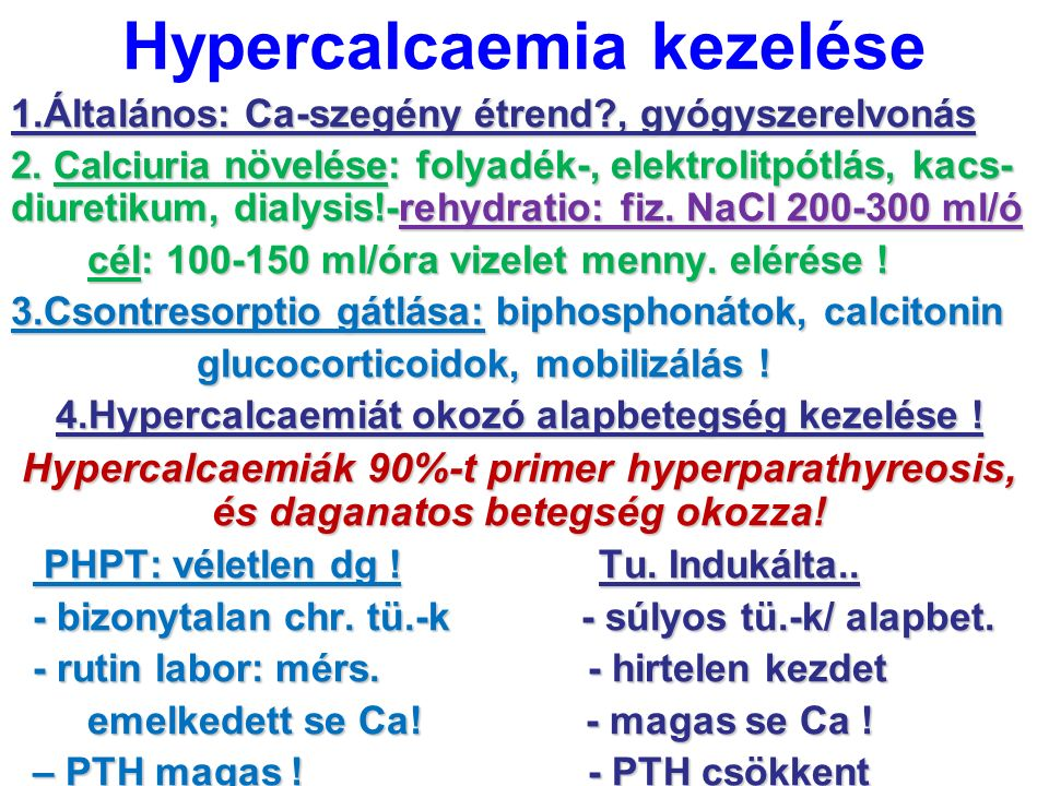 Hypercalcaemia kezelése