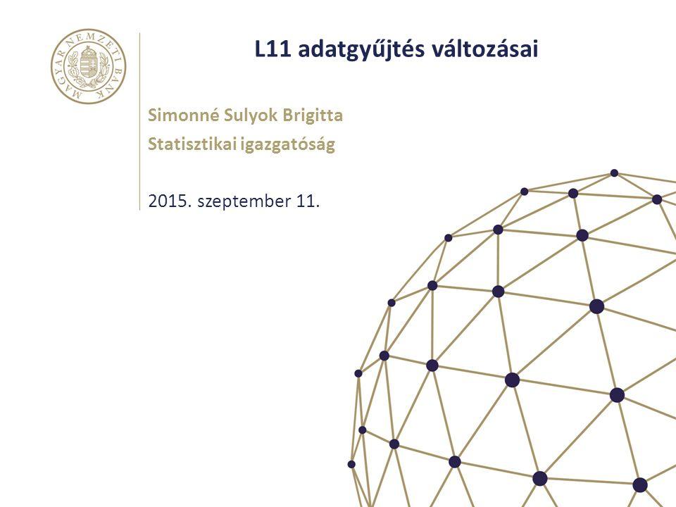 L11 adatgyűjtés változásai