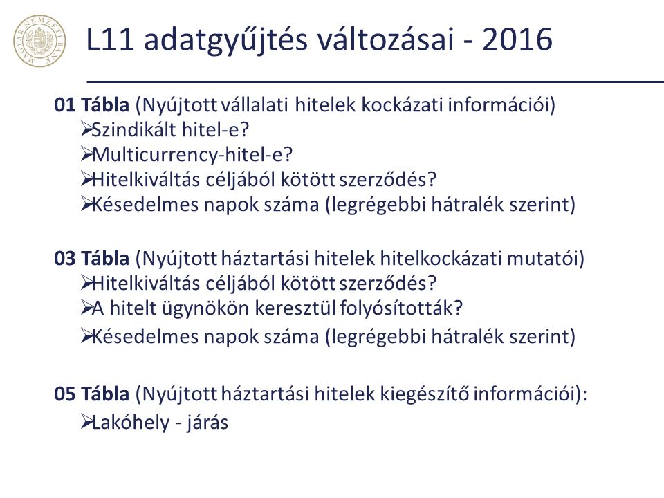 L11 adatgyűjtés változásai - 2016