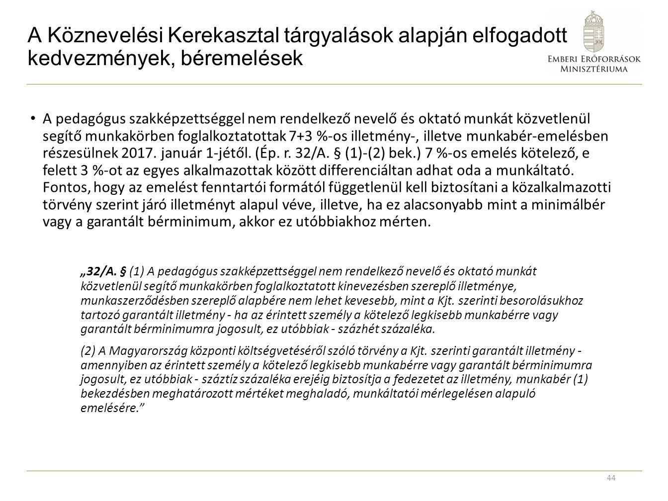 A Köznevelési Kerekasztal tárgyalások alapján elfogadott kedvezmények, béremelések
