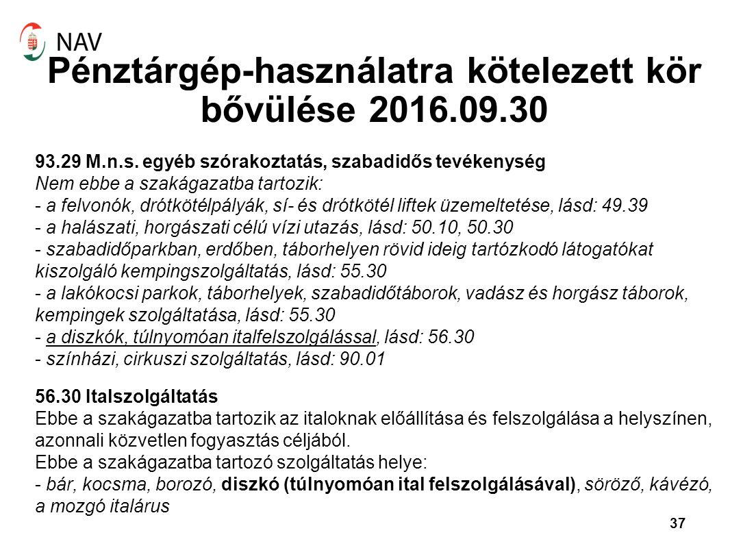 Pénztárgép-használatra kötelezett kör bővülése 2016.09.30