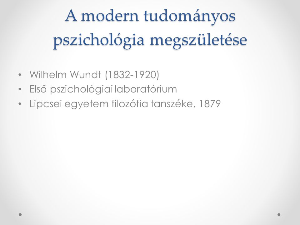 A modern tudományos pszichológia megszületése