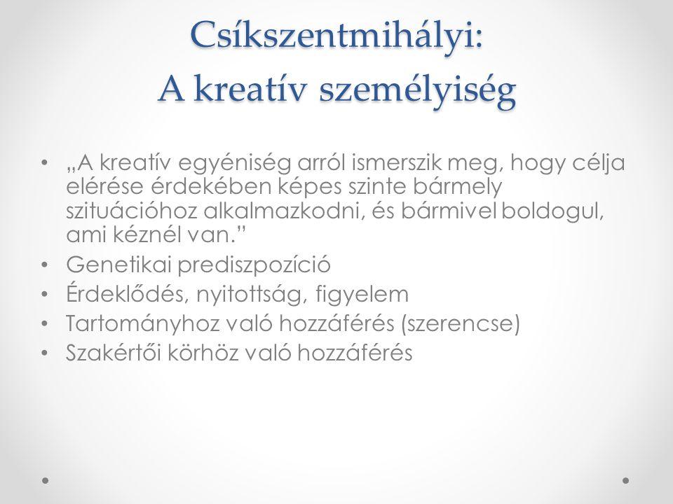 Csíkszentmihályi: A kreatív személyiség