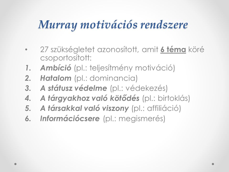 Murray motivációs rendszere