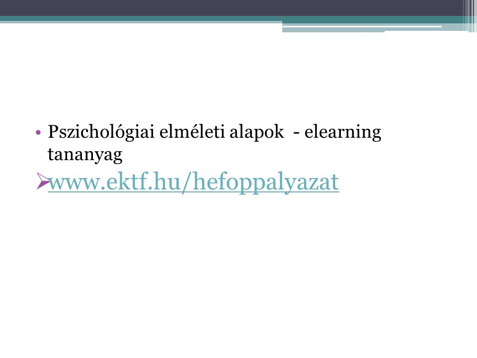 Pszichológiai elméleti alapok - elearning tananyag