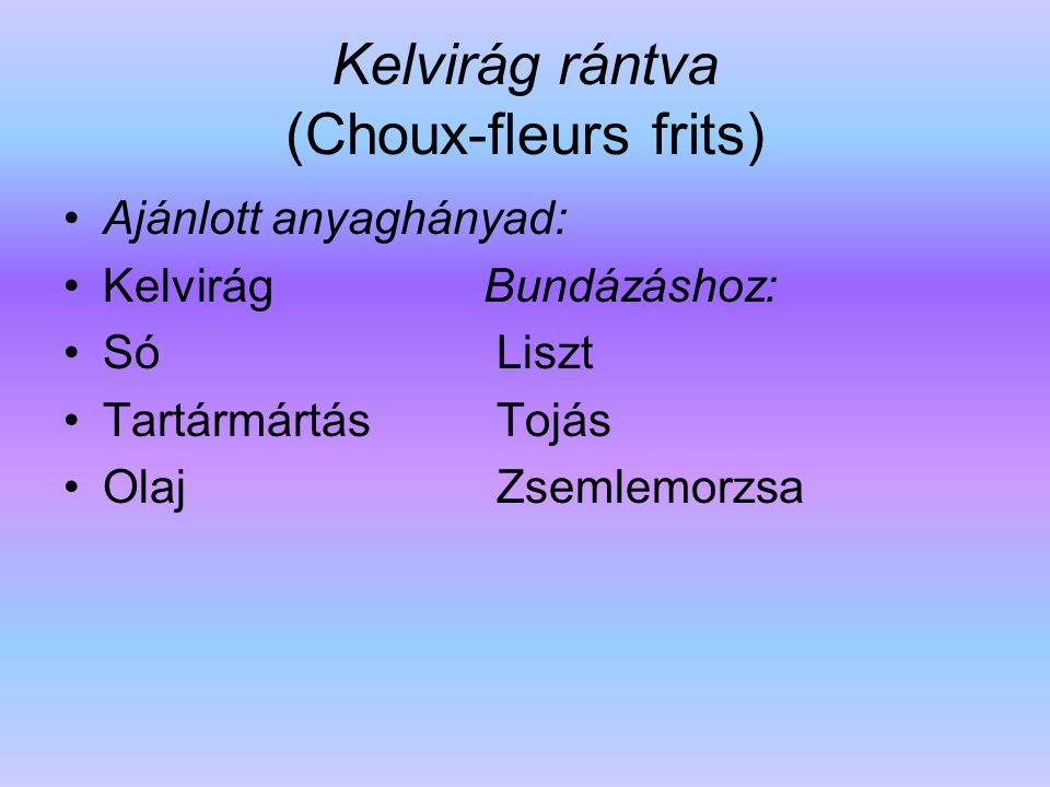 Kelvirág rántva (Choux-fleurs frits)