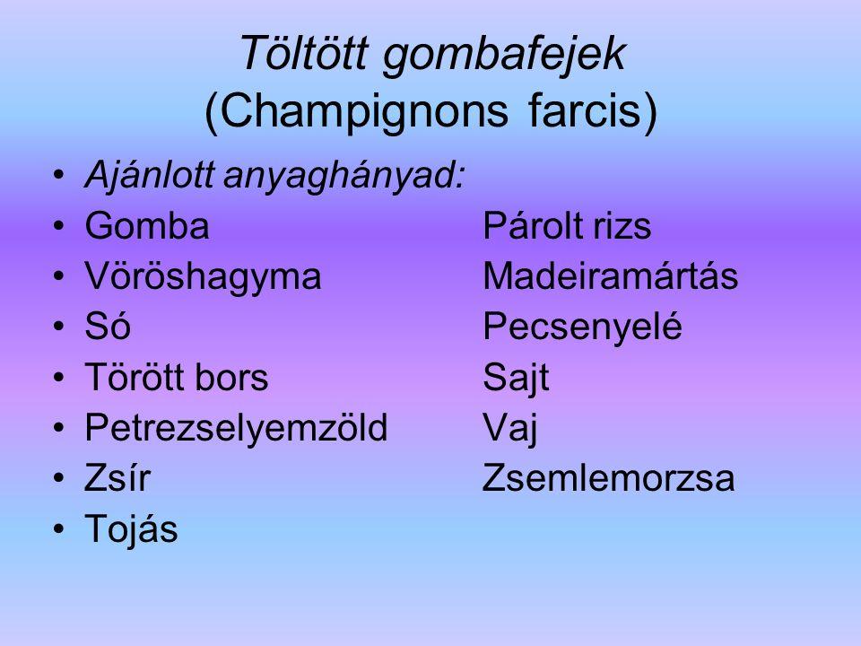 Töltött gombafejek (Champignons farcis)