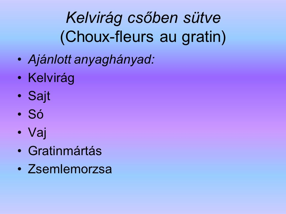 Kelvirág csőben sütve (Choux-fleurs au gratin)
