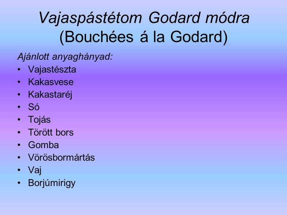 Vajaspástétom Godard módra (Bouchées á la Godard)